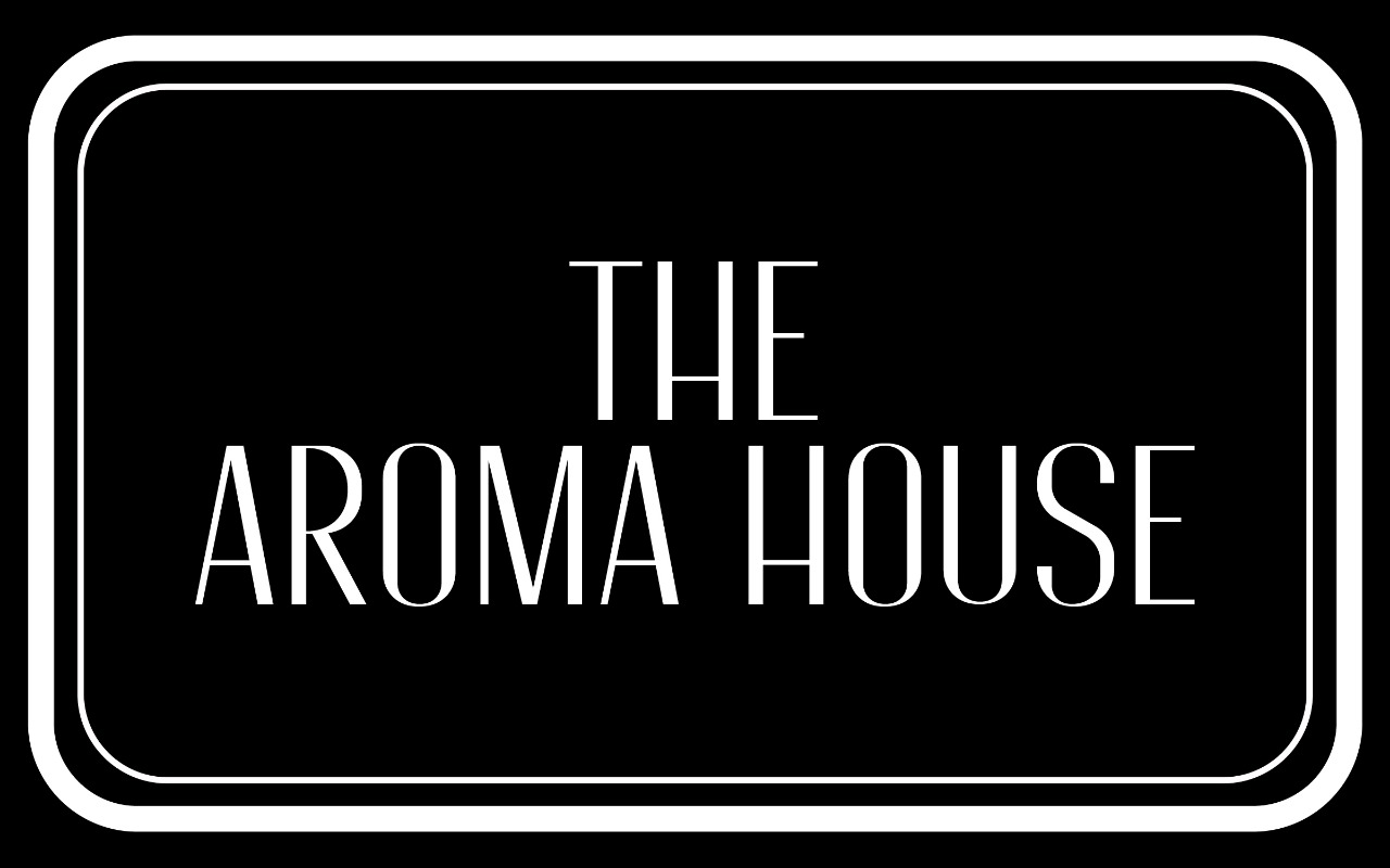 The Aroma House